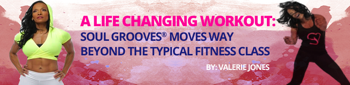 Soul Grooves - Life Changing Workout